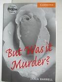 【書寶二手書T1/原文書_IJ3】But Was It Murder?: Level 4_Barrell, Jania