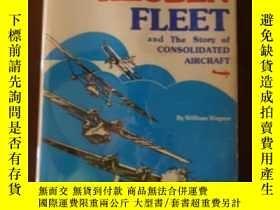 二手書博民逛書店Reuben罕見Fleet And The Story Of Consolidated Aircraft-魯本艦隊