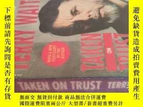 二手書博民逛書店【英文原版】Taken罕見on Trust ( 如圖)Y25633 Terry Waite Seal Book
