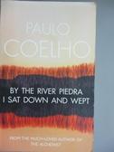 【書寶二手書T1/原文小說_HEJ】By the River Piedra I Sat Down and Wept_Paulo Coelho