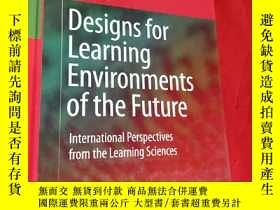 二手書博民逛書店Designs罕見for Learning Environments of the Future:Internat