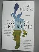 【書寶二手書T5/原文小說_GMD】Love medicine_Louise Erdrich