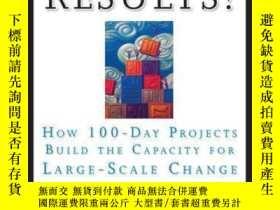 二手書博民逛書店Rapid罕見Results!: How 100-Day Projects Build the Capacity