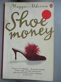 【書寶二手書T9/原文小說_GTI】Shoe Money_Maggie Alderson