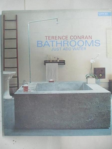 【書寶二手書T5/設計_DN7】Bathrooms Just add Water_Terence Conran