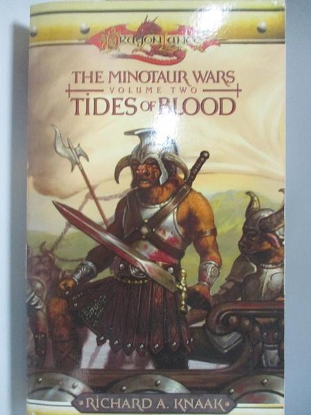 【書寶二手書T3/原文小說_AK9】Tides Of Blood: The Minotaur Wars Volume II_Knaak, Richard A.