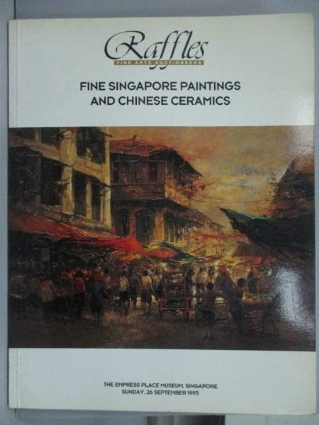 【書寶二手書T6/收藏_YIW】Raffles_Fine Singapore Painting and Chinese
