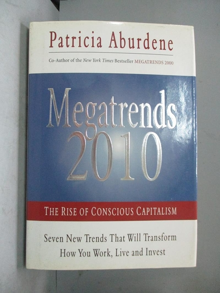 【書寶二手書T5/原文書_XAH】Megatrends 2010: The Rise of Conscious Capitalism_Aburdene, Patricia