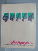 【書寶二手書T5/設計_PII】Guild: A Sourcebook of American Craft Artist