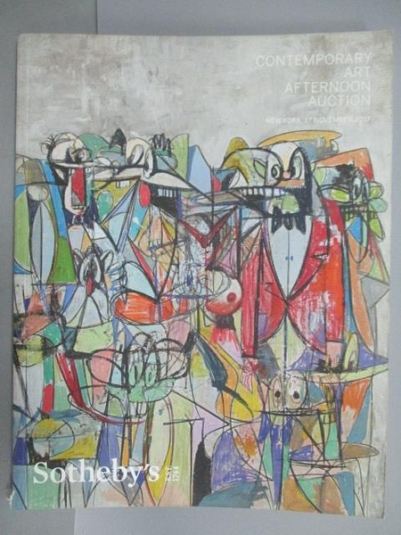 【書寶二手書T4/收藏_FF3】Sotheby s_Contemporary Art Afternoon Auction_2017/11/17