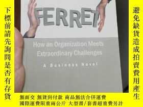 二手書博民逛書店Aligning罕見ferret how an organization meets extraordinary