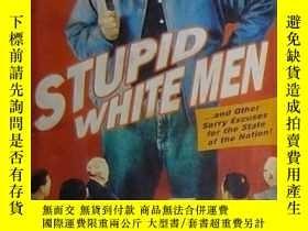 二手書博民逛書店Stupid罕見White Men ...And Other S