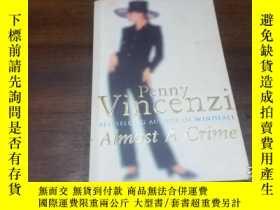 二手書博民逛書店Almost罕見A CrimeY271632 PENNY Vin