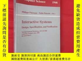 二手書博民逛書店Interactive罕見Systems. Design, Specification, and Verifica