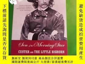 二手書博民逛書店Son罕見of the Morning Star: Custer
