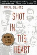 二手書博民逛書店 《Shot in the Heart》 R2Y ISBN:0385478003│Anchor