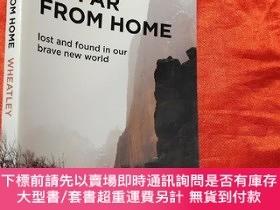 二手書博民逛書店So罕見Far from Home: Lost and Found in Our Br... (大32開)【詳見圖