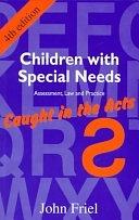 二手書《Children with Special Needs: Assessment, Law, and Practice--caught in the Acts》 R2Y ISBN:1853024600