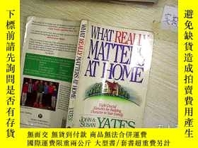 二手書博民逛書店WHAT罕見REALLY MATTERS AT HOME 在家裏