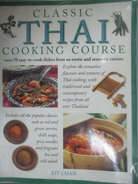 【書寶二手書T1/餐飲_XFH】Classic Thai Cooking Course_Steven Wheeler