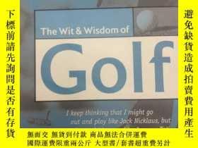 二手書博民逛書店The罕見Wit and Wisdom of Golf 高爾夫的機智與智慧 英文版Y259256 Nick H
