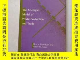 二手書博民逛書店the罕見michigan model of world producion and trde 世界生產和TRAD
