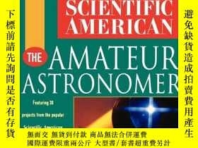 二手書博民逛書店Scientific罕見American The Amateur Astronomer (scientific A