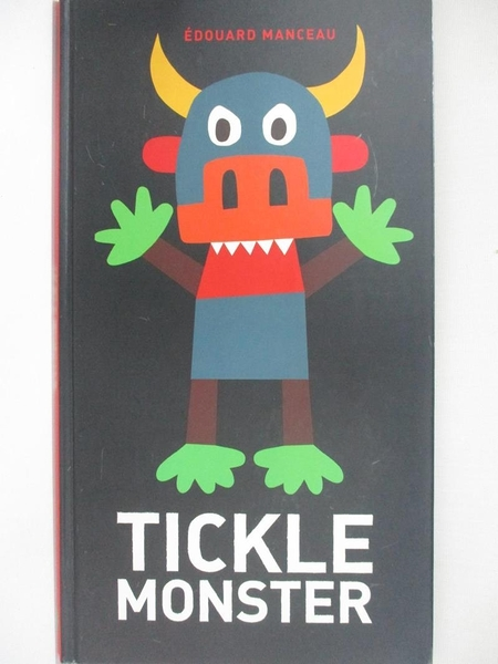 【書寶二手書T1/少年童書_KE1】Tickle Monster_Manceau, Edouard