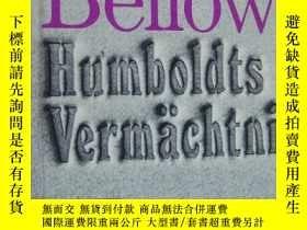 二手書博民逛書店SAUL罕見BELLOW: Humboldts Vermächtnis 德文精裝大32開Y164736 SAU