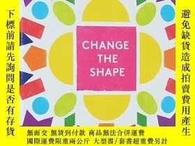 二手書博民逛書店英文原版繪本罕見Change The Shape 形狀概念認知
