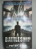 【書寶二手書T3/原文小說_LDL】Battleship_David, Peter