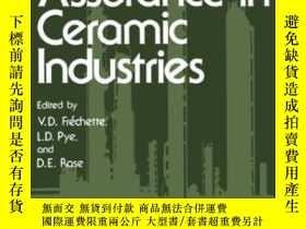 二手書博民逛書店Quality罕見Assurance In Ceramic Industries-陶瓷工業的質量保證Y4366