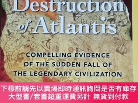 二手書博民逛書店The罕見Destruction of Atlantis: Compelling Evidence of the