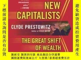 二手書博民逛書店Three罕見Billion New Capitalists: The Great Shift Of Wealth
