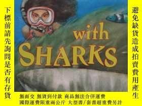 二手書博民逛書店Swimming罕見with SHARKS 32開Y13390