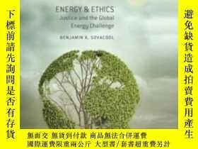 二手書博民逛書店Energy罕見& Ethics: Justice And The Global Energy Challenge