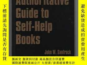 二手書博民逛書店The罕見Authoritative Guide To Self-help BooksY307751 John