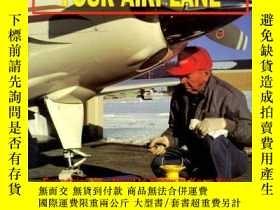 二手書博民逛書店How罕見to Care For & Maintain Your Airplane-如何保養和保養你的飛機Y4