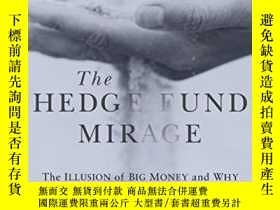 二手書博民逛書店The罕見Hedge Fund MirageY256260 Simon A. Lack John Wiley