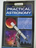 【書寶二手書T1/原文書_BUH】Practical Astronomy_Dunlop, Storm