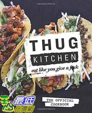 [104美國直購] 2015 美國暢銷書排行榜 Thug Kitchen: The Official Cookbook: Eat Like You Give a Fck. Hardcover