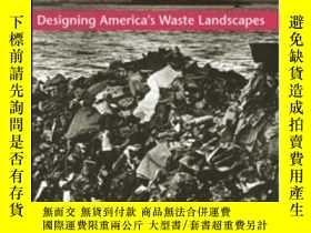 二手書博民逛書店Designing罕見America s Waste LandscapesY364682 Engler, Mi