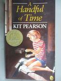 【書寶二手書T9/原文小說_IFC】A Handful of Time_Pearson, Kit