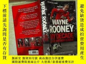 二手書博民逛書店WAYNE罕見ROONEY MY DECADE IN THE P