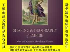 二手書博民逛書店Shaping罕見The Geography Of EmpireY466342 Katherine Clark
