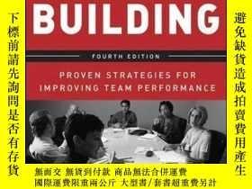 二手書博民逛書店Team罕見Building: Proven Strategies for Improving Team Perf