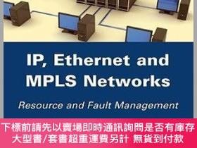 二手書博民逛書店預訂Ip,罕見Ethernet And Mpls Networks: Resource And Fault Man