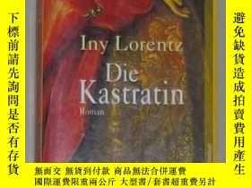 二手書博民逛書店德語原版罕見Die Kastratin von Iny Lore
