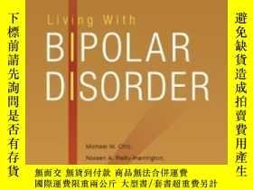 二手書博民逛書店Living罕見With Bipolar Disorder: A Guide For Individuals An