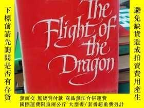 二手書博民逛書店The罕見Flight of The Dragon An Ess